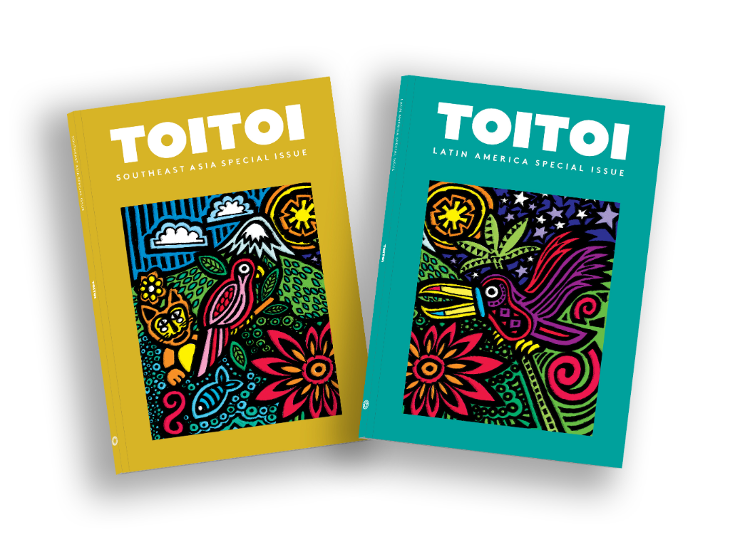 Toitoi special issues focused on Southeast Asia and Latin America.