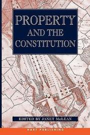 Book cover - Property and the Constitution.