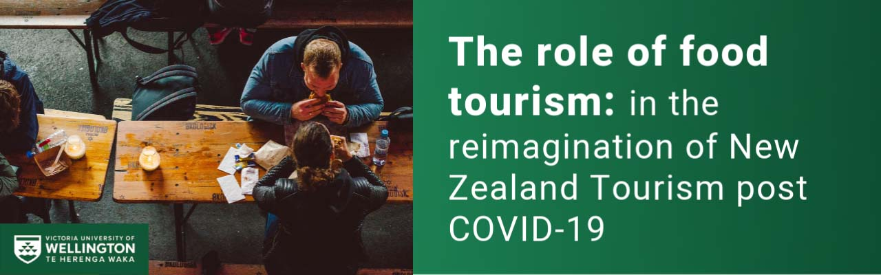 Banner image  - Two people eating at a bench with text that reads, The role of food in tourism,, in the reimagination of New Zealand Tourism post COVID-19.