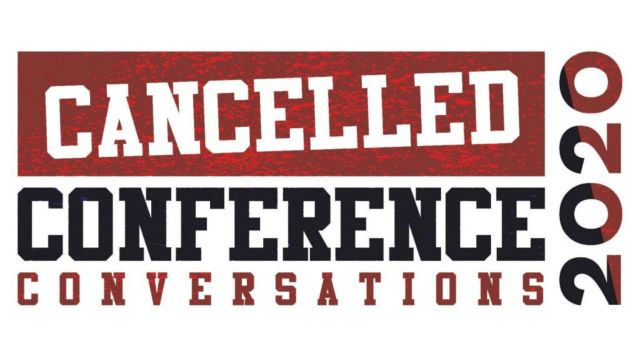 Banner – 'Cancelled Conference Conversations 2020'.