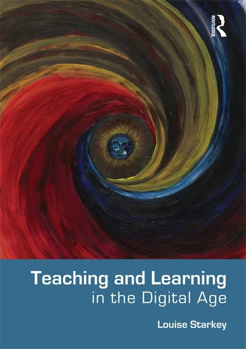 Cover of the book 'Teaching and Learning in the Digital Age', by Louise Starkey.