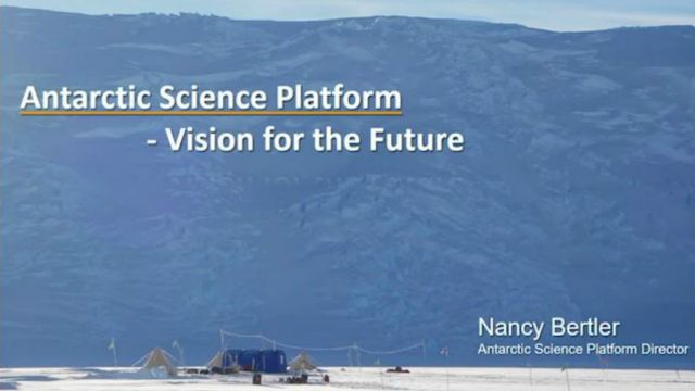 """An image of the Antarctic – with text that reads """"Antarctic Science Platform, Vision for the future by Nancy Bertler""""."""