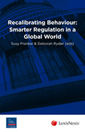 Book cover of Recalibrating Behaviour: Smarter Regulation in a Global World